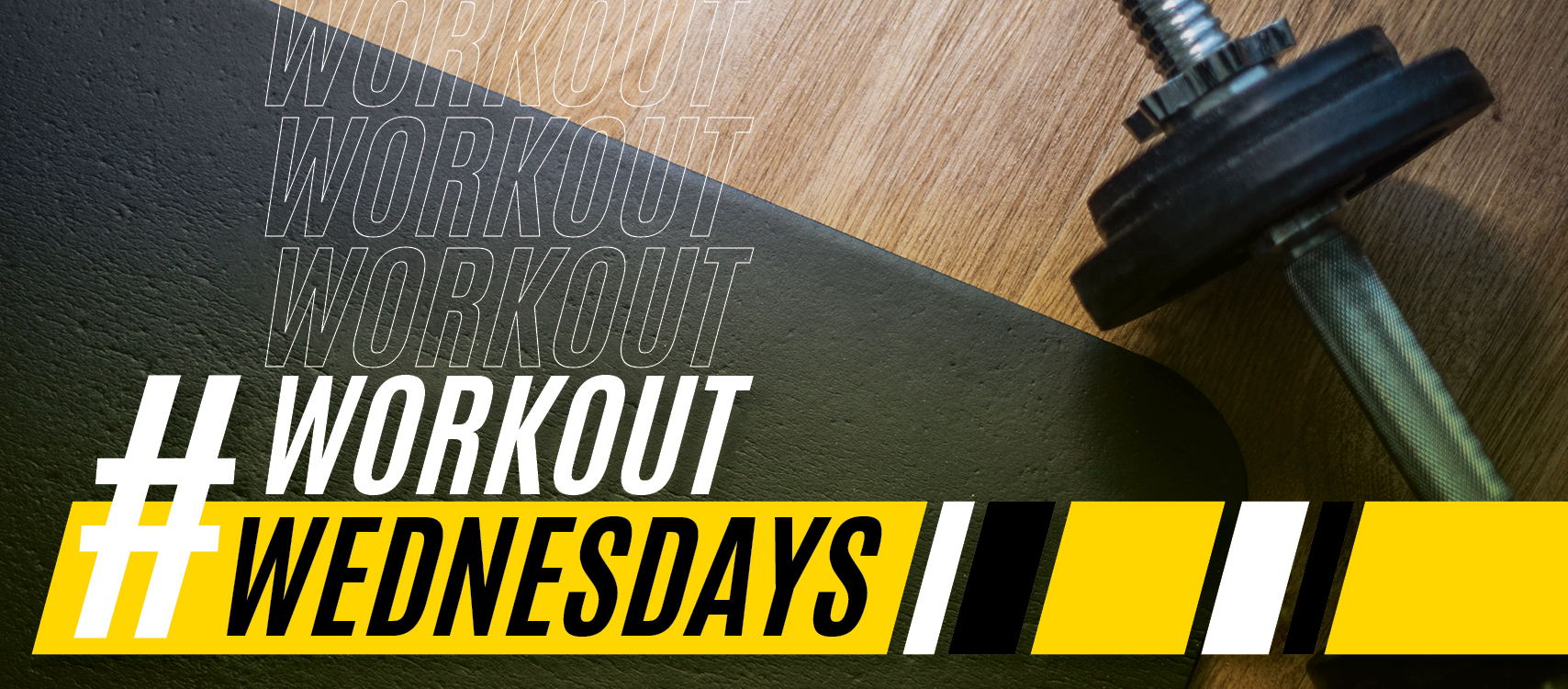 A weight and yoga mat with the words #workoutwednesday