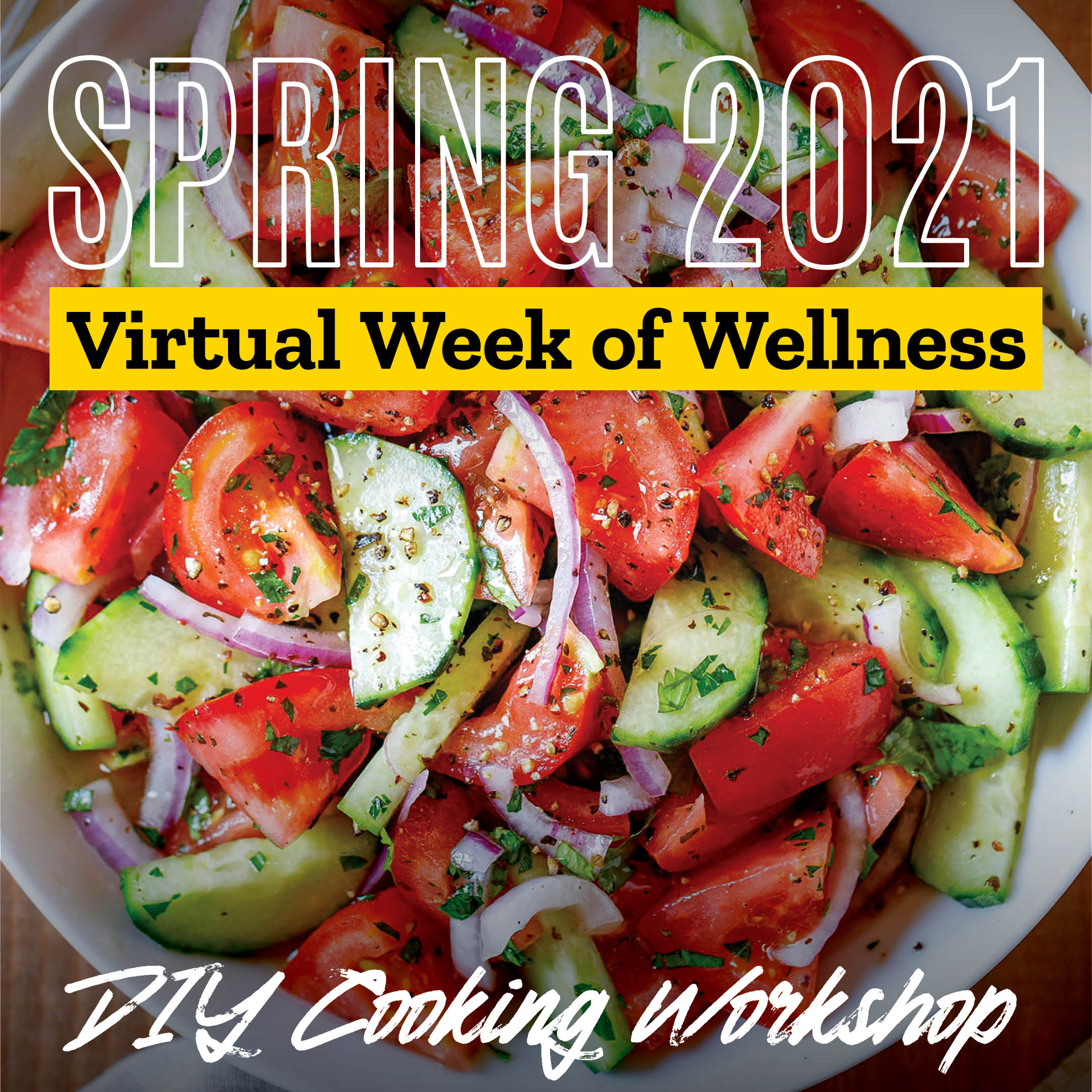 Virtual Week of Wellness: DIY Cooking Workshop