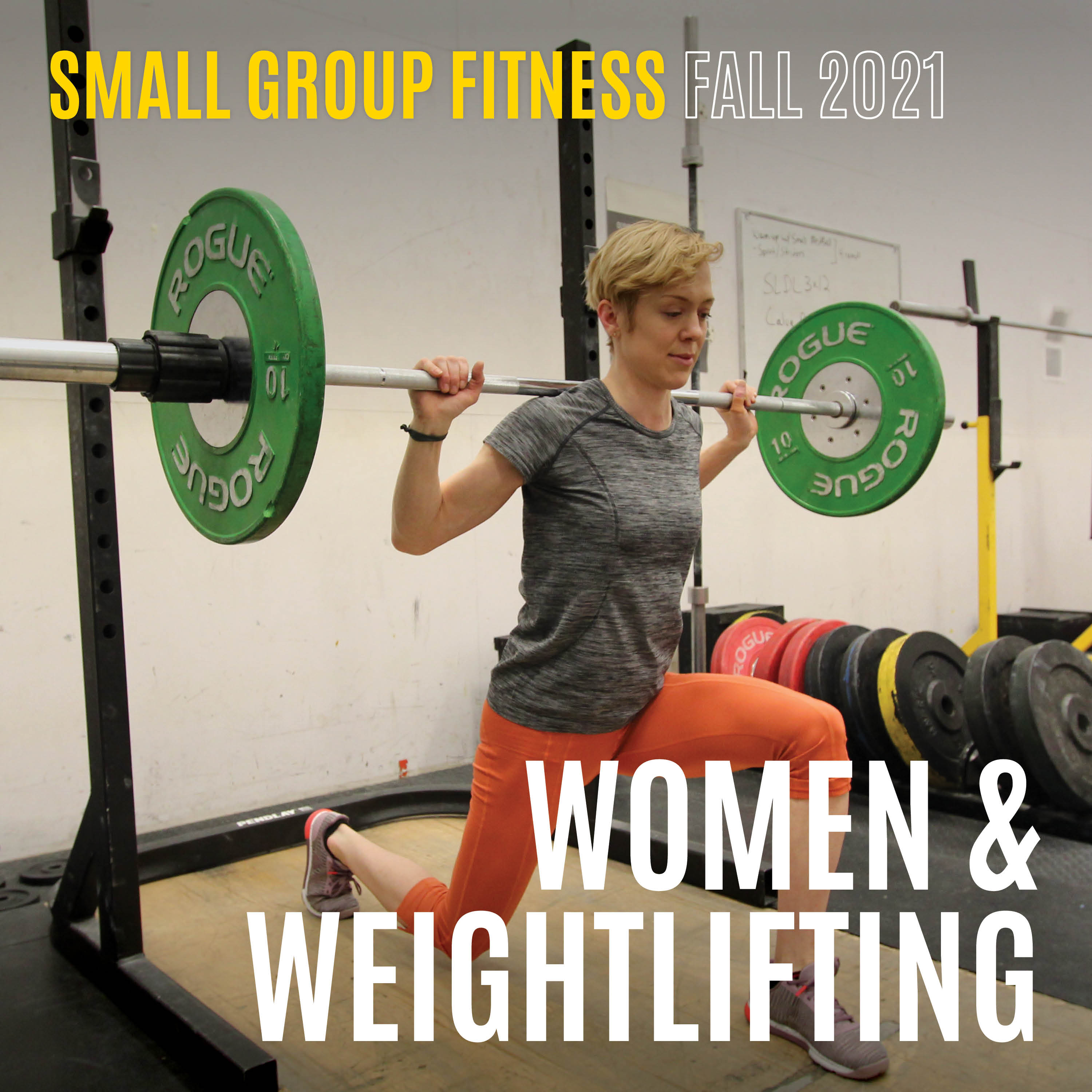 Small group training Fall 2021 Women & Weightlifting