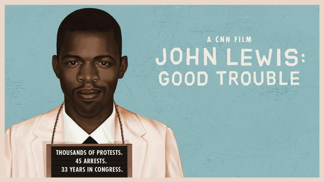 Thousands of Protests. 45 Arrests. 33 Years in Congress. John Lewis: Good Trouble - A CNN Film