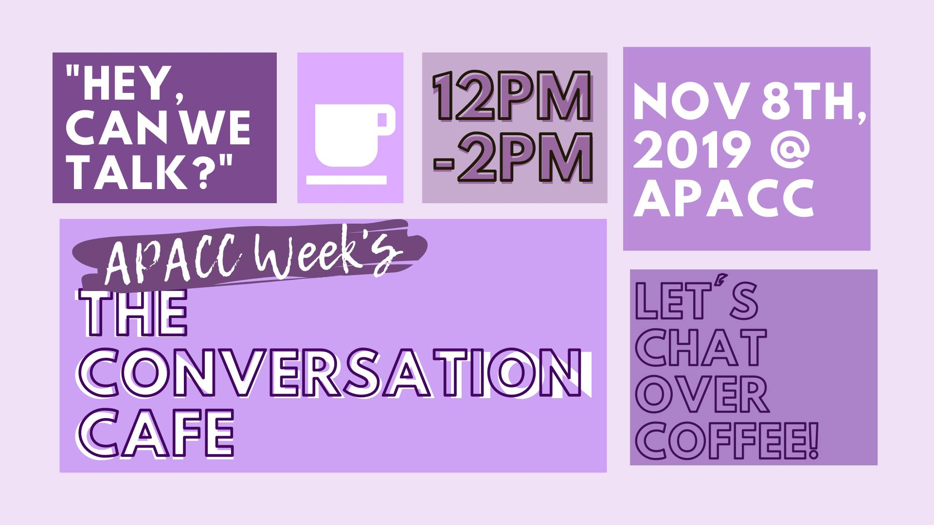 Flier that says The Conversation Cafe November 8th at APACC