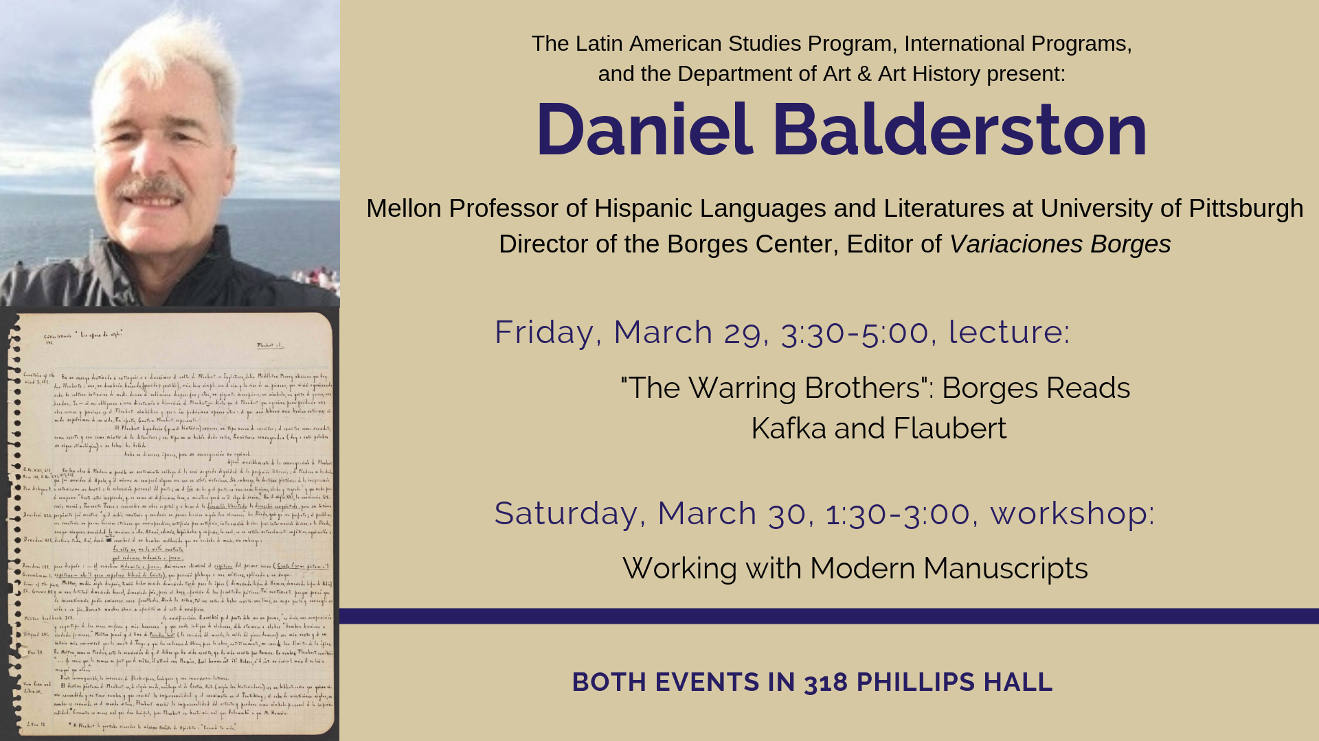 Daniel Balderston workshop on March 30 at 1:30 in 318 PH