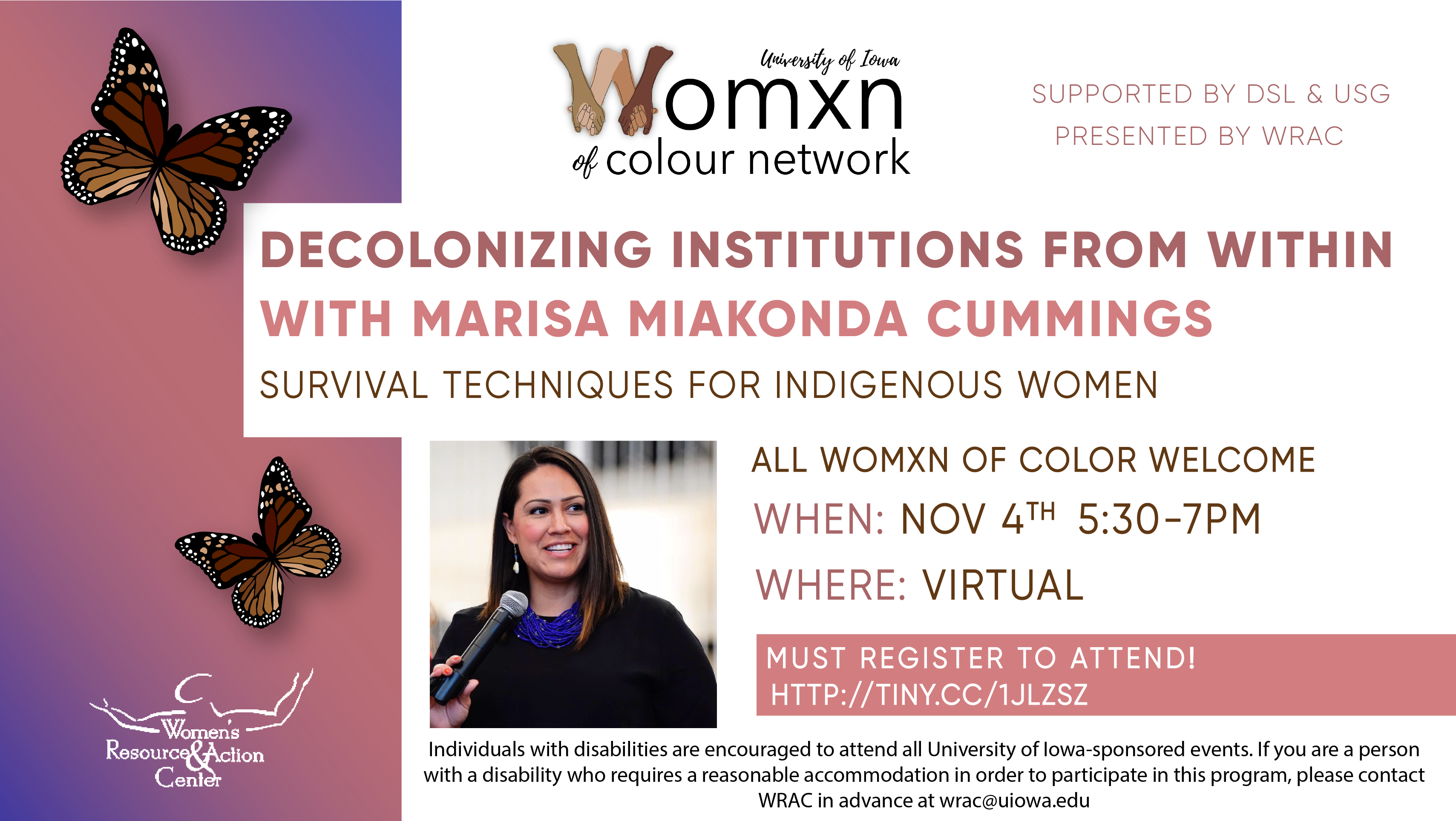 Pink and purple flyer with illustrated monarch butterflies. Women of Color network logo. Text reads: Decolonizing Institutions from within with Marisa Miakonda Cummings. Survival Techniques for Indigenous Women