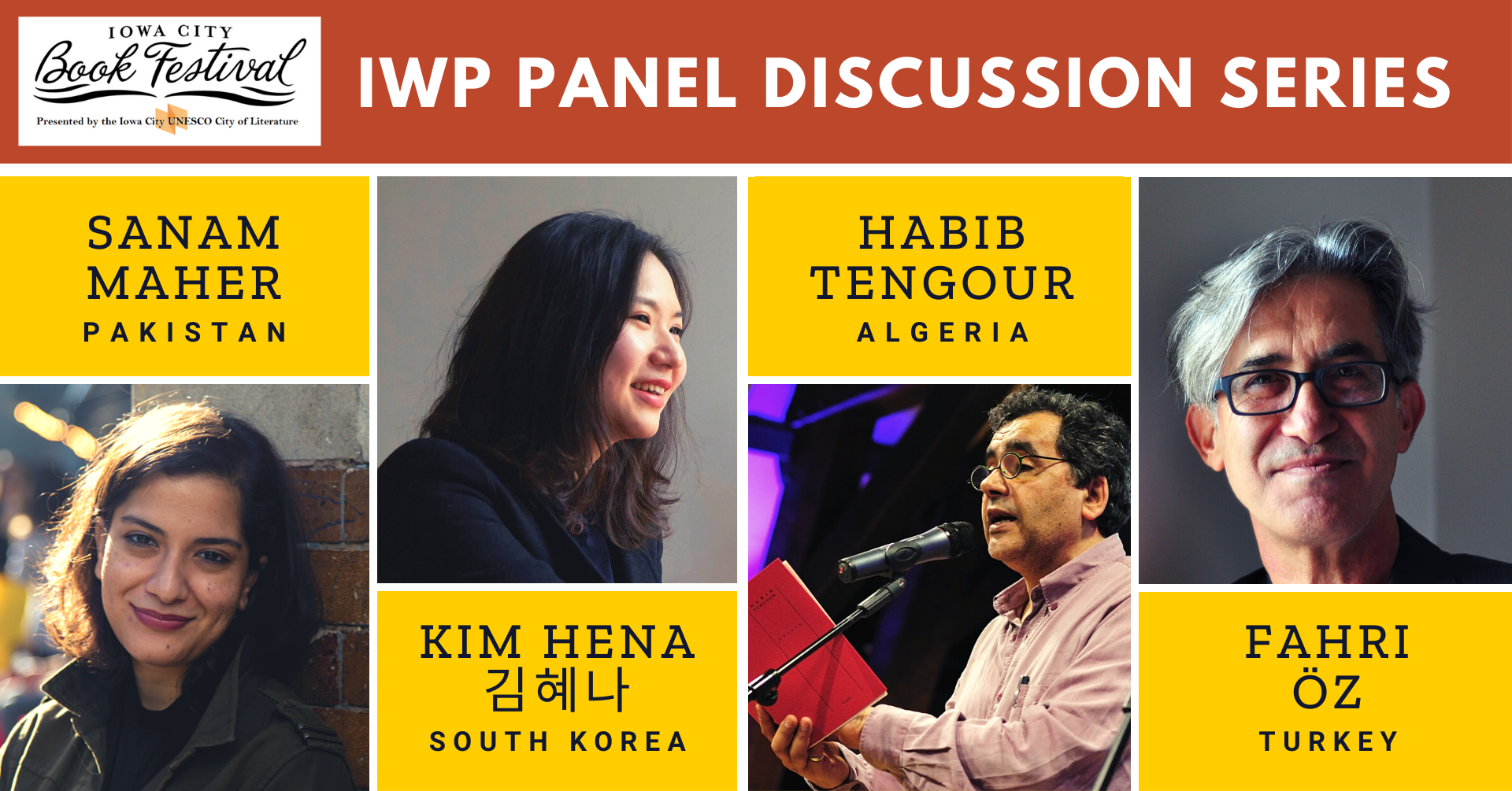 Iowa City Book Festival logo with IWP Panel Discussion Series and headshots of two women and two men with their name and country of origin under each: Sanam Maher, Pakistan; Kim Hena, South Korea; Habib Tengour, Algeria; Fahri Oz, Turkey