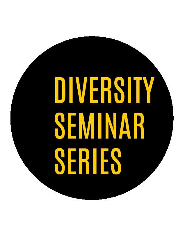 Diversity Seminar Series