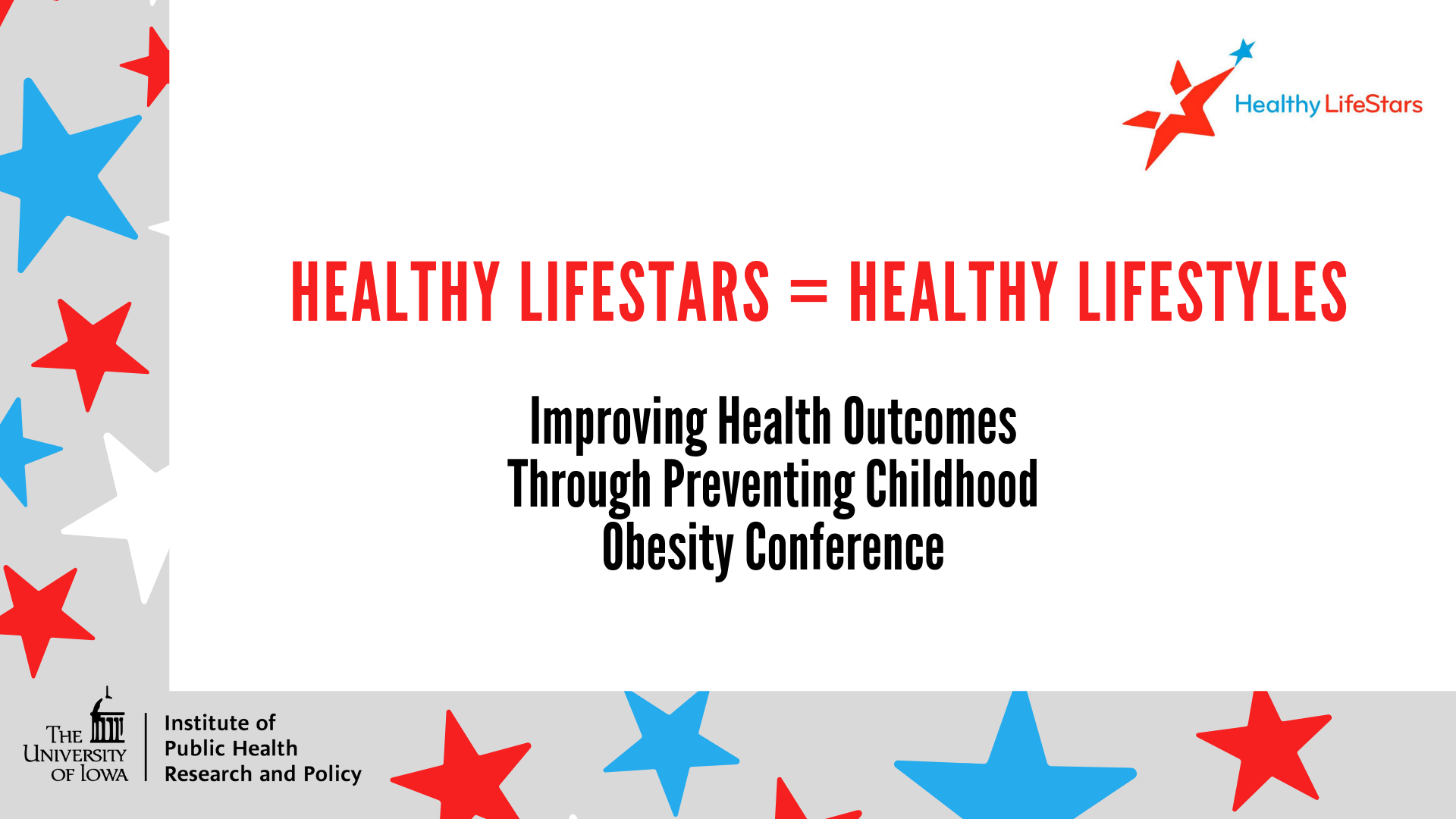 Healthy LifeStars = Healthy Lifestyles: Improving Health Outcomes Through Preventing Childhood Obesity Conference promotional image