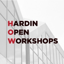 Hardin Library Exterior image with text, Hardin Open Workshops