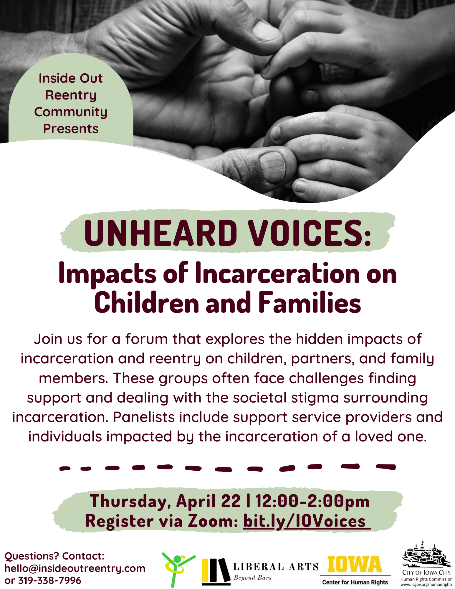 Inside Out Reentry Community presents Unheard Voices: Impacts of Incarceration on Children and Families. Join us for a forum that explores the hidden impacts of incarceration and reentry on children, partners, and family members.