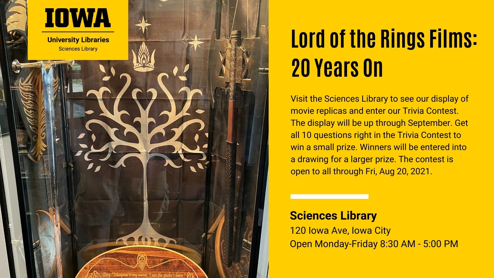 Visit the Sciences Library to see our display of movie replicas and enter our Trivia Contest. The display will be up through September. Get all 10 questions right in the Trivia Contest to win a small prize. Winners will be entered into a drawing for a lar