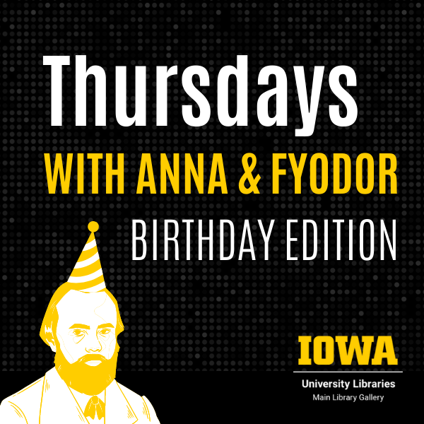 The image says Thursdays with Anna and Fyodor, Birthday Edition. It features a stylized illustration of Dostoevsky in a party  hat.