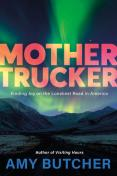 Mother Trucker book cover