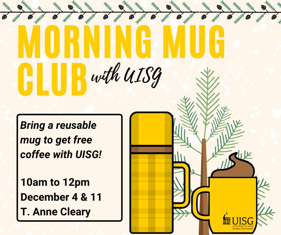 Morning Mug Club w/ UISG