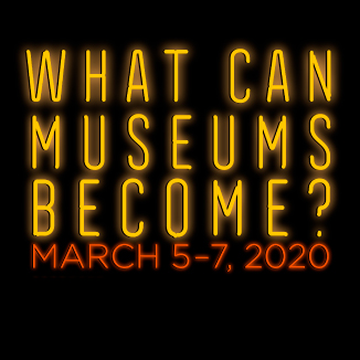 "the words ""what can museums become?"" in yellow and red neon lettering"