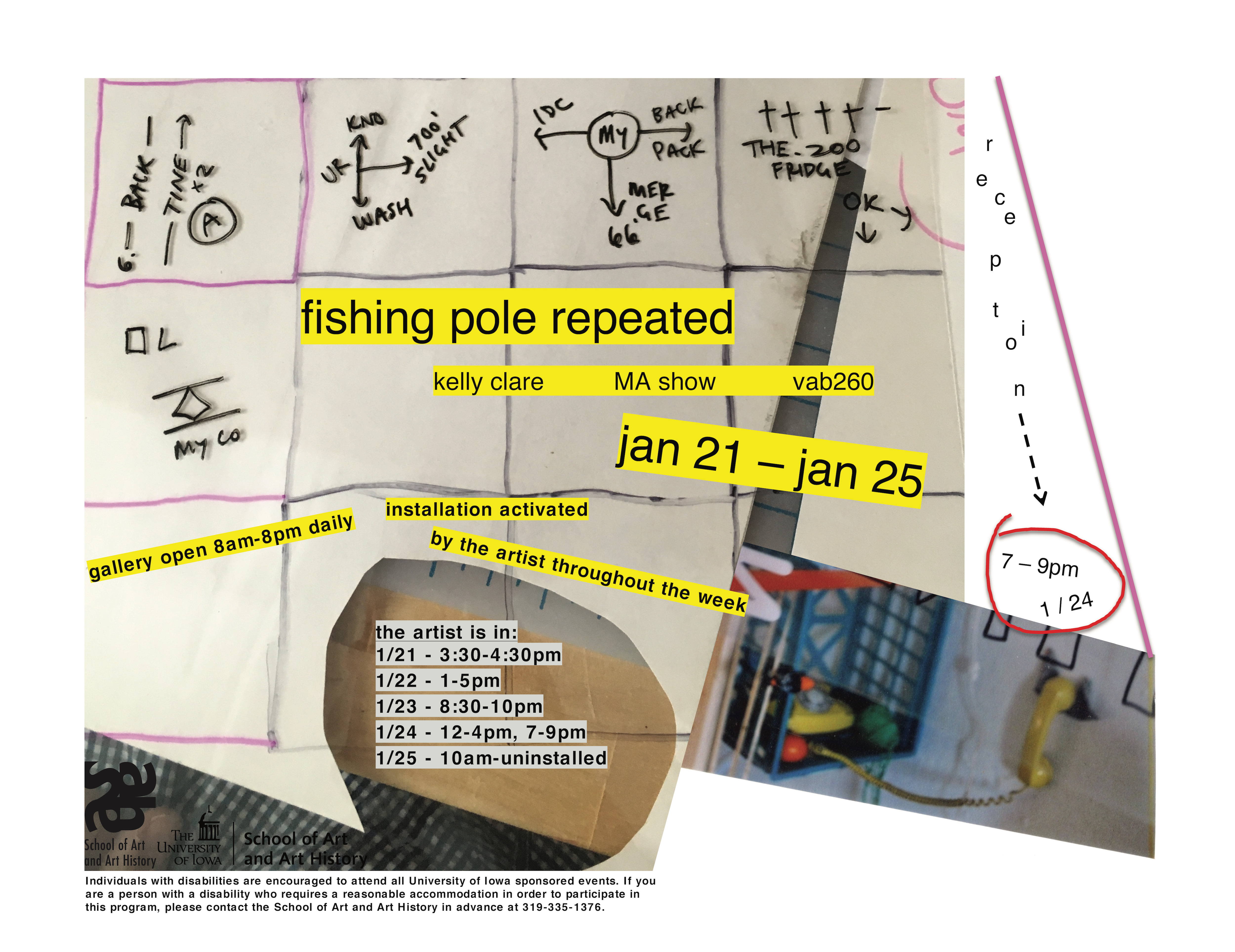 Fishing Pole Repeated, Kelly Claire, MA Show - VAB 260 1/21-1/25