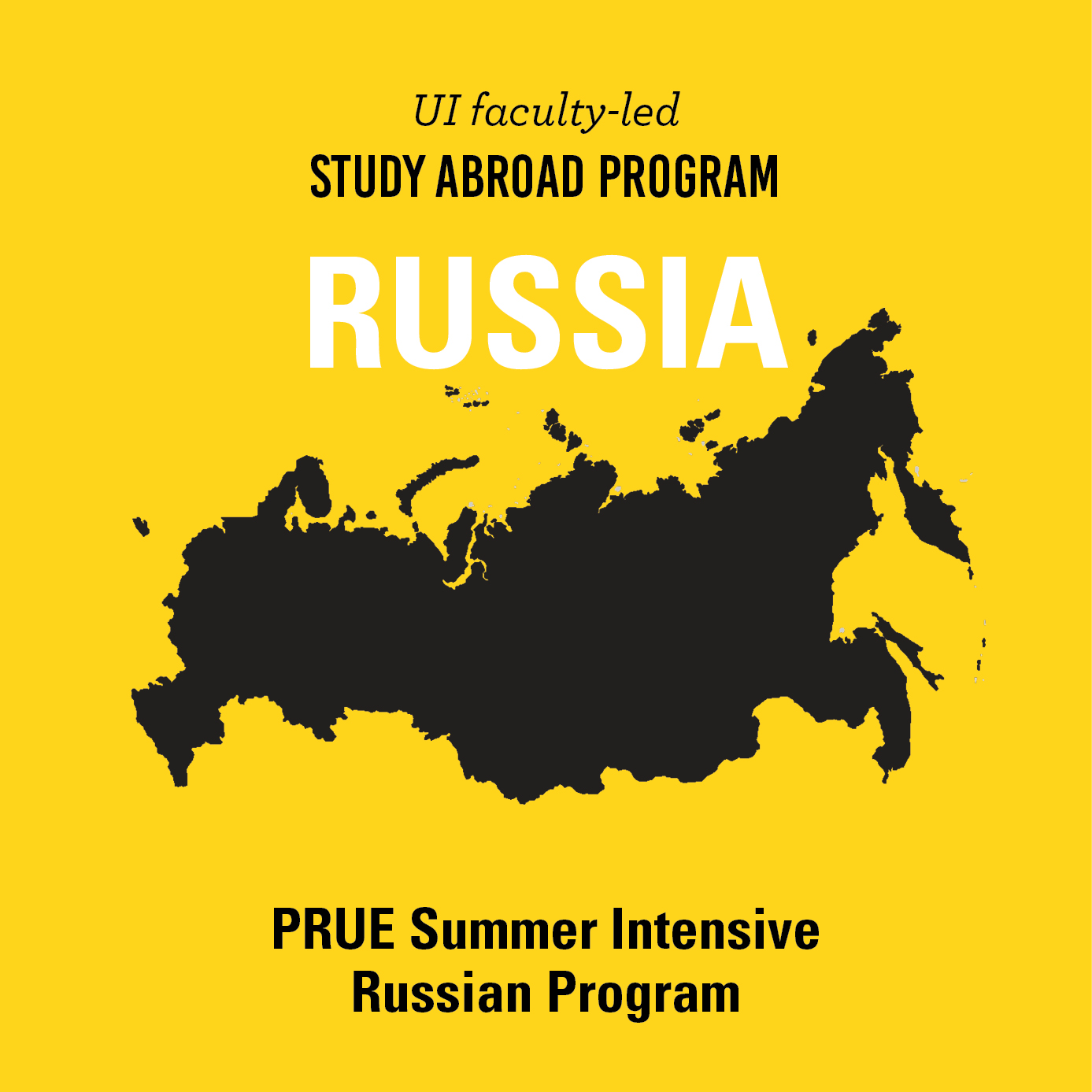 Study Abroad Information Session Oct 4, Dec 6, and Jan 31 PRUE Summer Intensive Russian Program