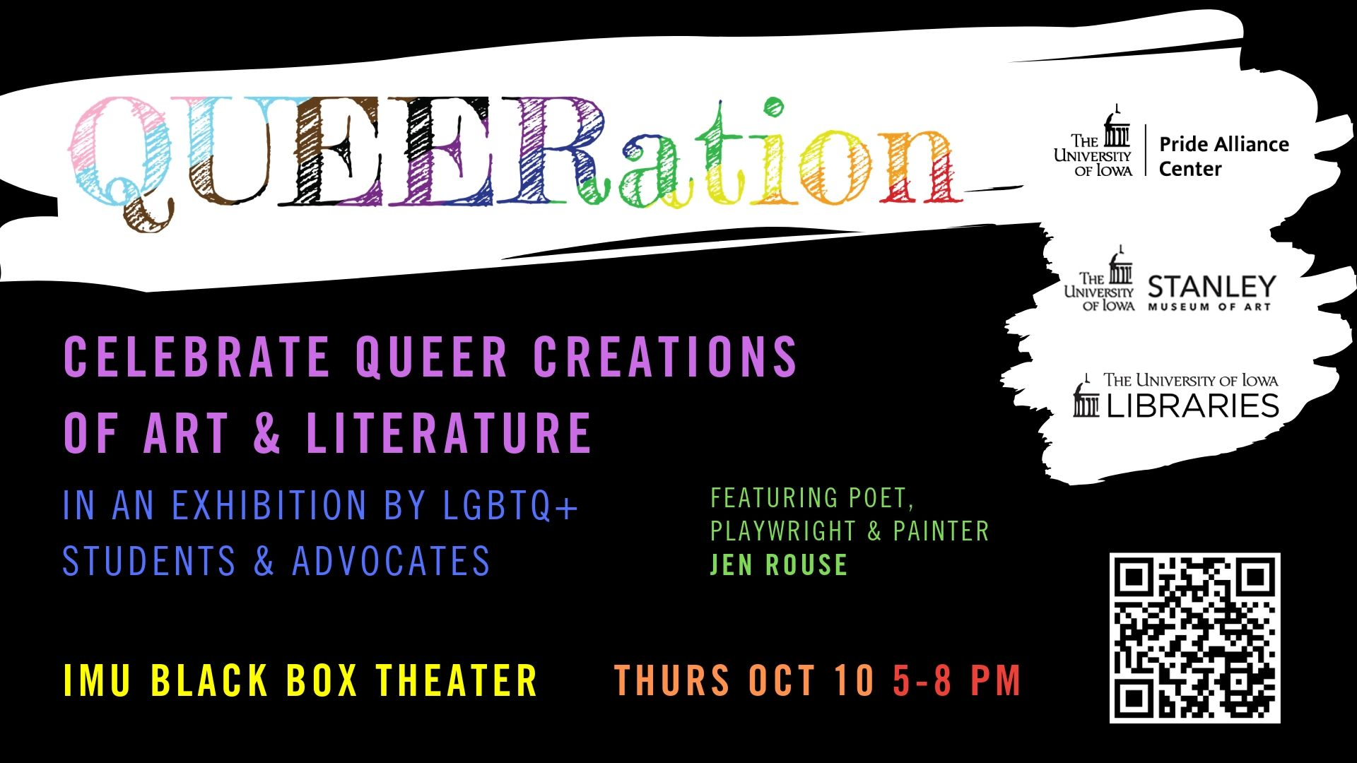 QUEERation is an event celebrating LBTQ through artwork. This event is on Thursday, October 10th, from 5-8pm in the Iowa Memorial Union Black Box Theater.