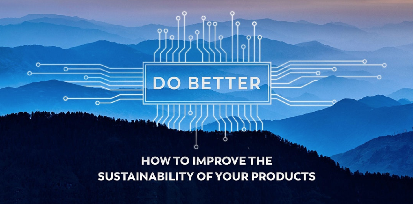 Do Better: How to Improve the Sustainability of Your Products