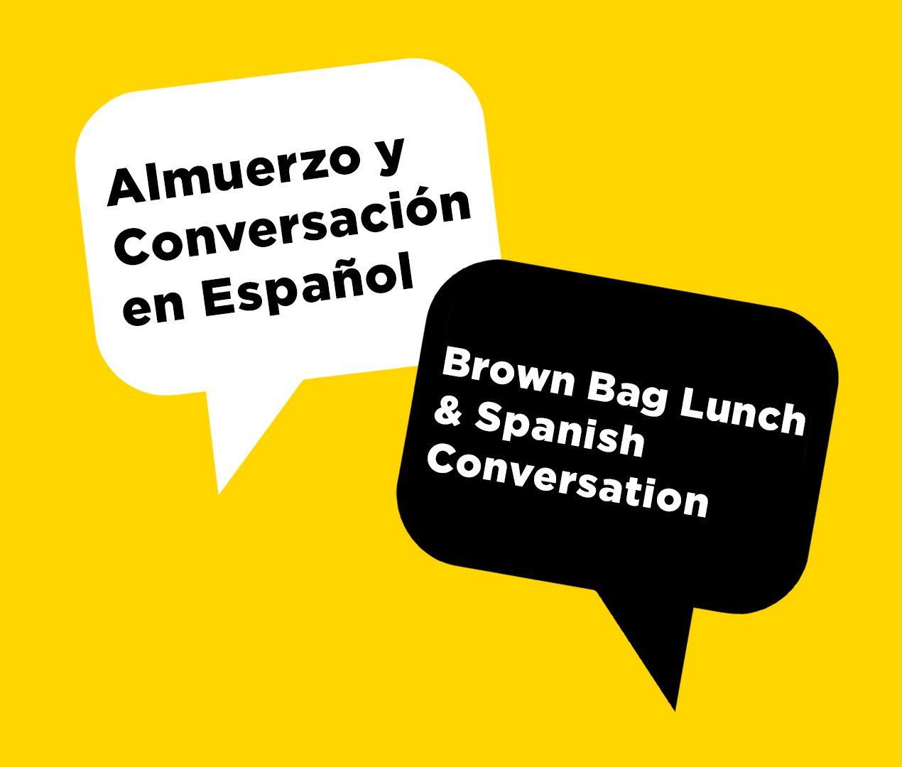 Brown Bag Lunch and Spanish Conversation