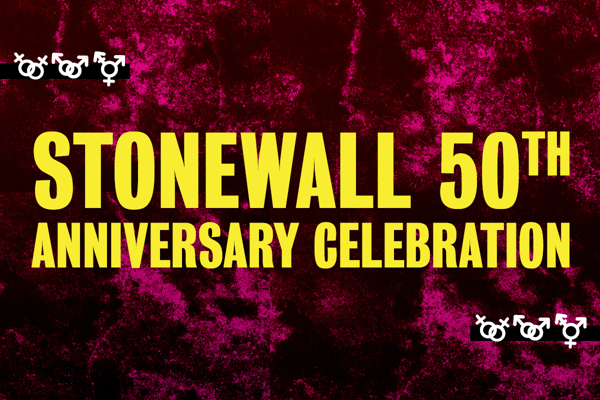 Stonewall 50th Anniversary Celebration. Yellow text on pink distorted background.