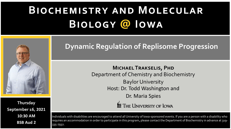 Biochemistry Seminar: Dr. Michael Trakselis promotional image