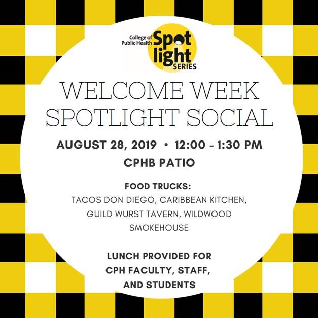 Welcome Week - Free lunch for CPH students, faculty and staff on Aug. 28 at CPHB