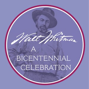 Walt Whitman: A Bicentennial Celebration